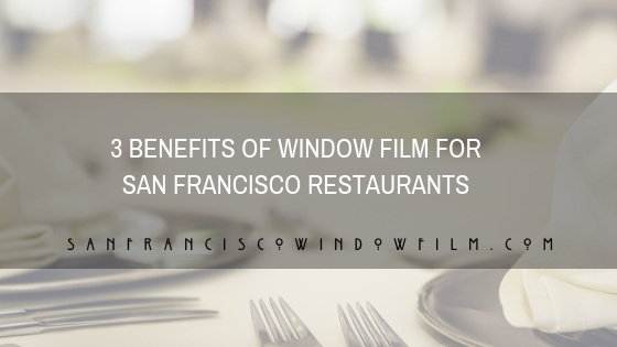 window film for restaurants san francisco