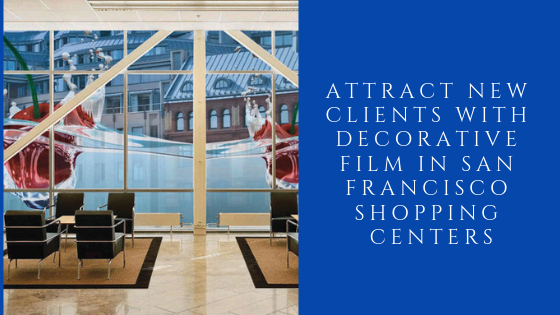 san francisco store decorative window film