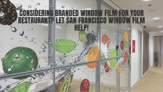 branded window film san francisco restaurant