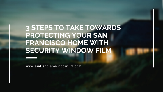 home security window film san francisco